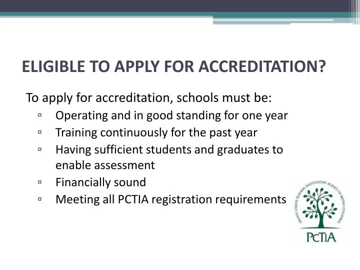 ELIGIBLE TO APPLY FOR ACCREDITATION?
