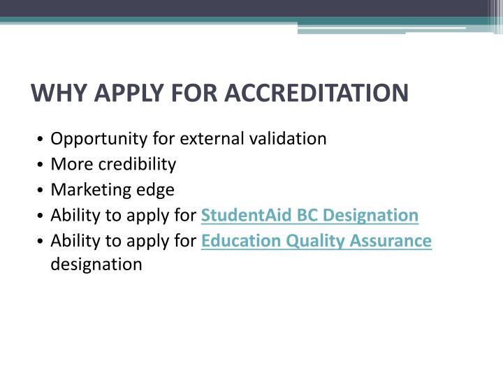 WHY APPLY FOR ACCREDITATION