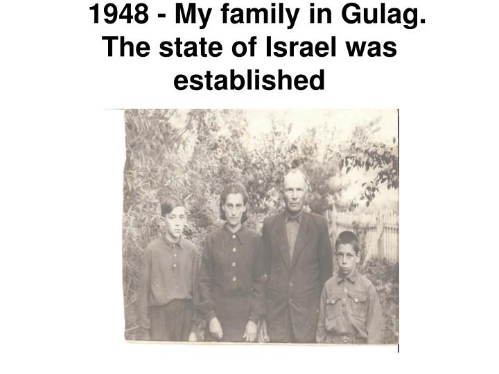 1948 - My family in Gulag.