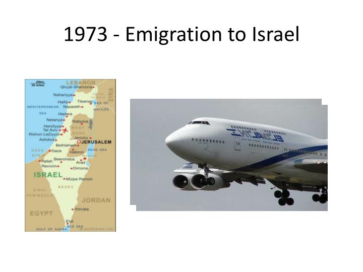 1973 - Emigration to Israel