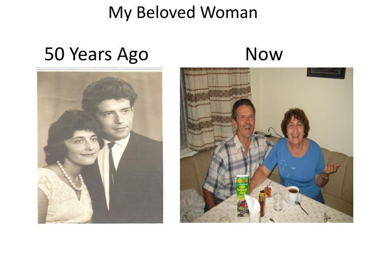 My Beloved Woman