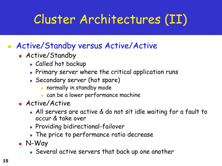Cluster Architectures (II)