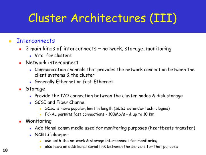 Cluster Architectures (III)
