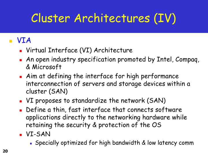 Cluster Architectures (IV)