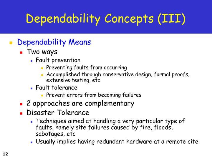 Dependability Concepts (III)