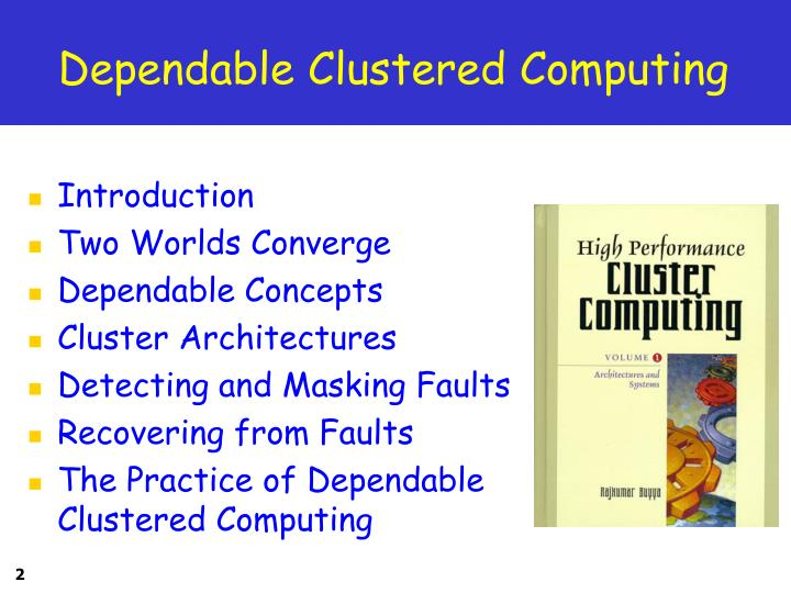 Dependable clustered computing