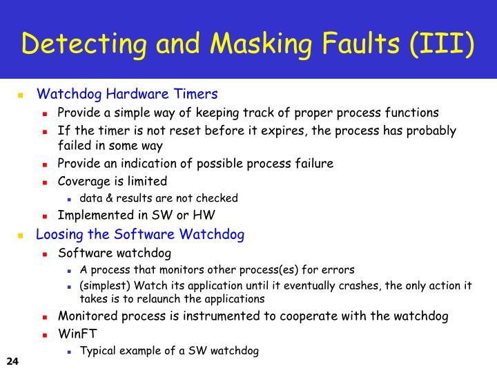 Detecting and Masking Faults (III)