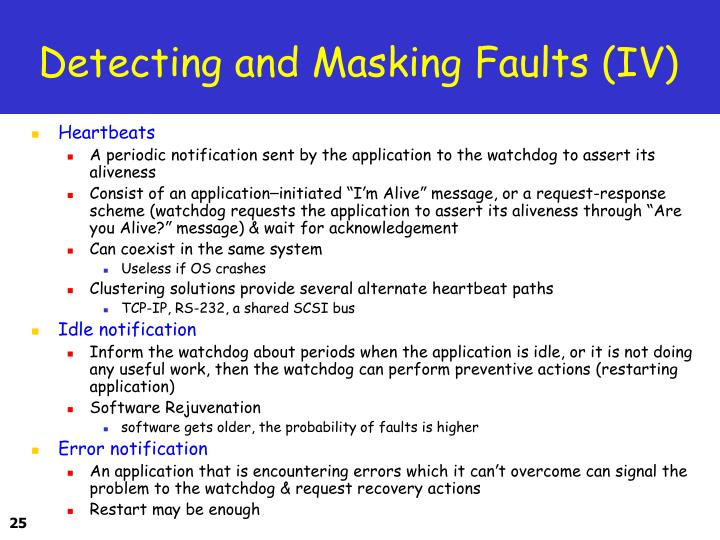 Detecting and Masking Faults (IV)