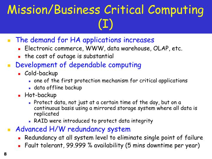 Mission/Business Critical Computing (I)