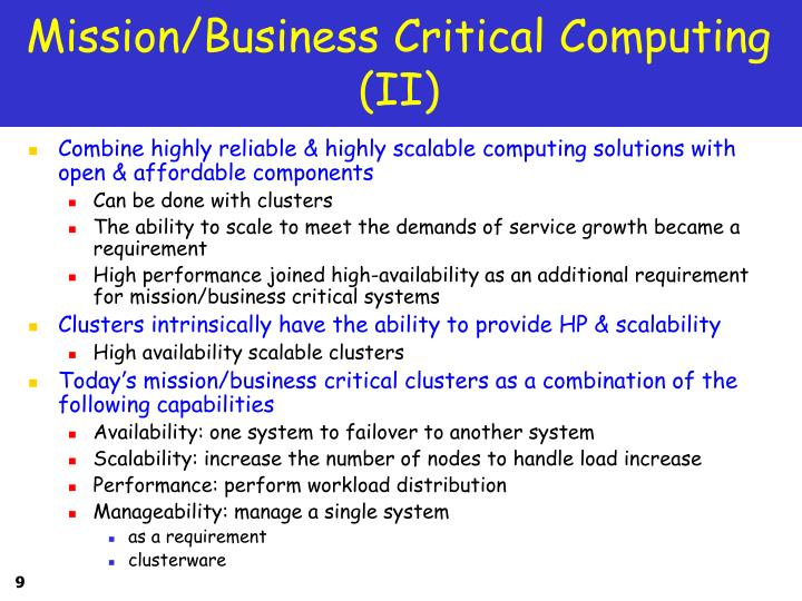 Mission/Business Critical Computing (II)