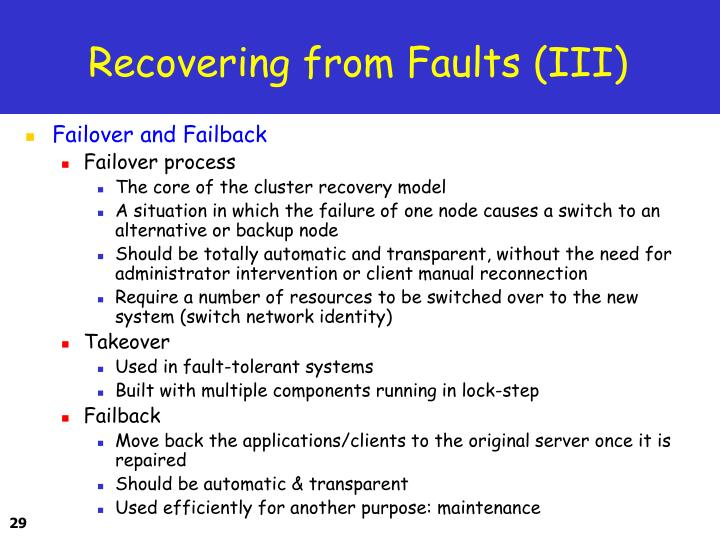 Recovering from Faults (III)