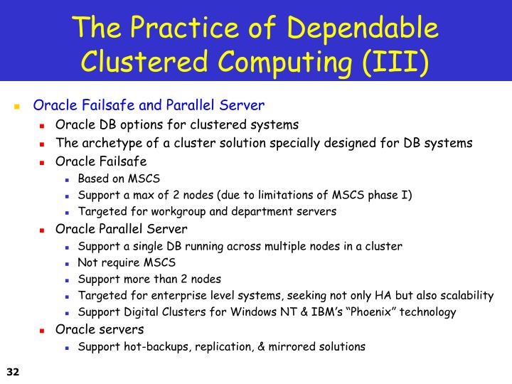 The Practice of Dependable Clustered Computing (III)