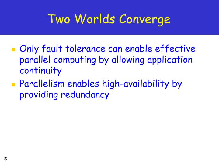 Two Worlds Converge