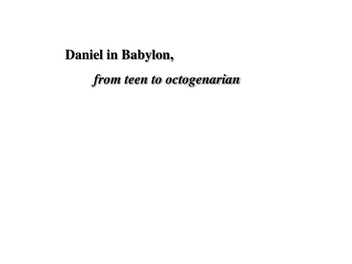 Daniel in Babylon,