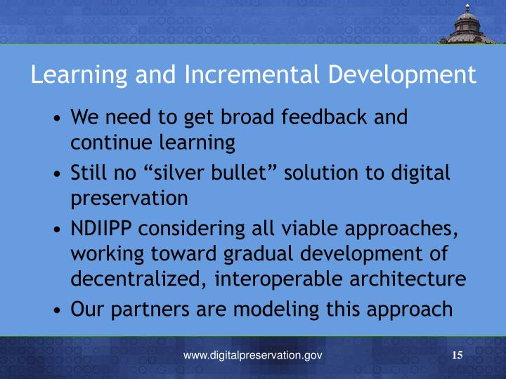 Learning and Incremental Development