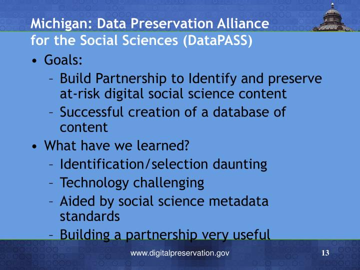 Michigan: Data Preservation Alliance for the Social Sciences (DataPASS)