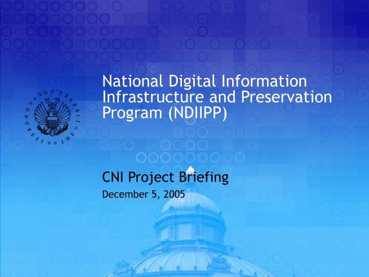 national digital information infrastructure and preservation program ndiipp