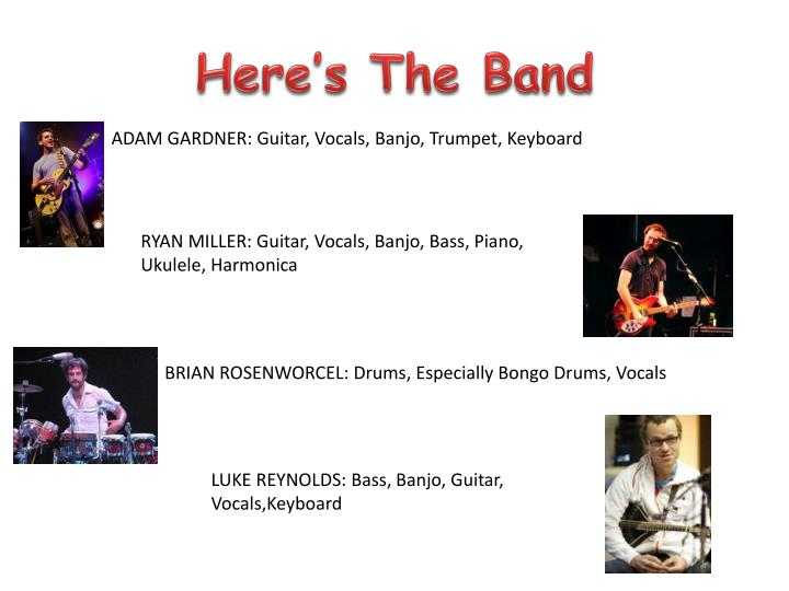 Here s the band