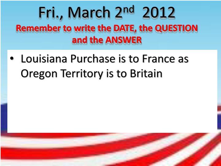 Fri., March 2