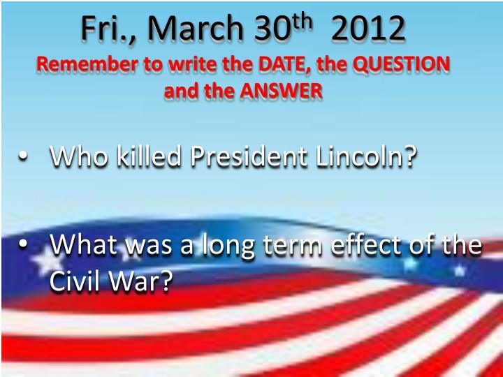 Fri., March 30