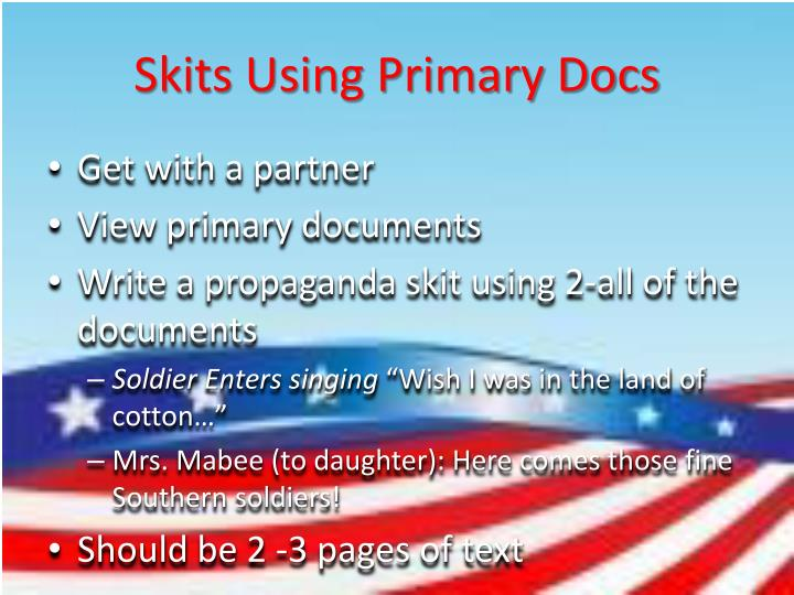 Skits Using Primary Docs