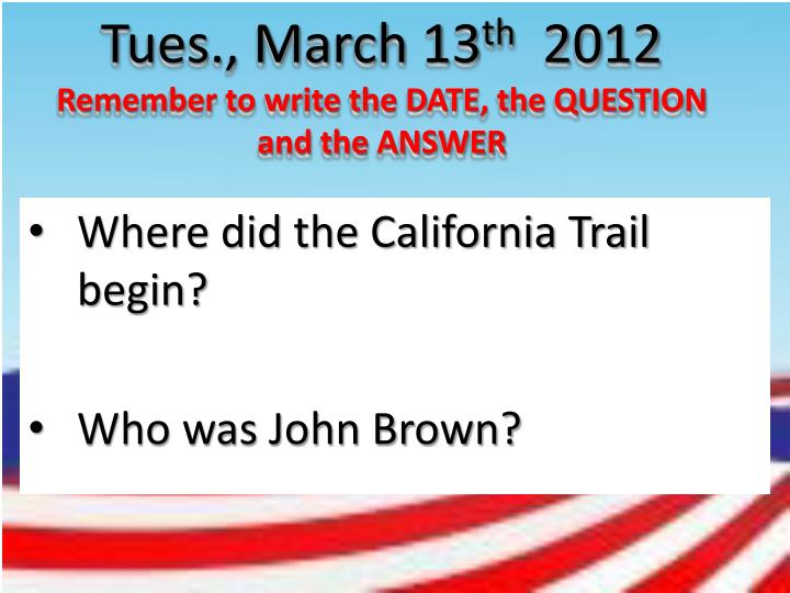 Tues., March 13