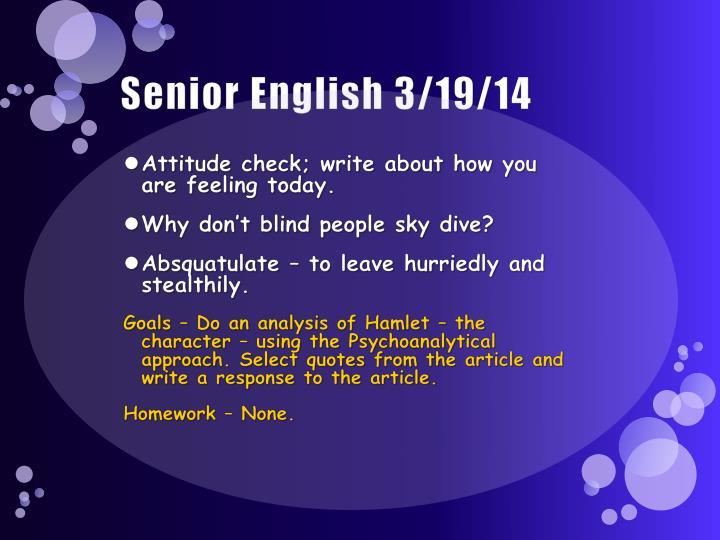 Senior English 3/19/14