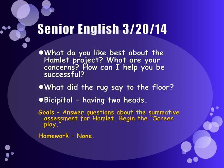 Senior English 3/20/14