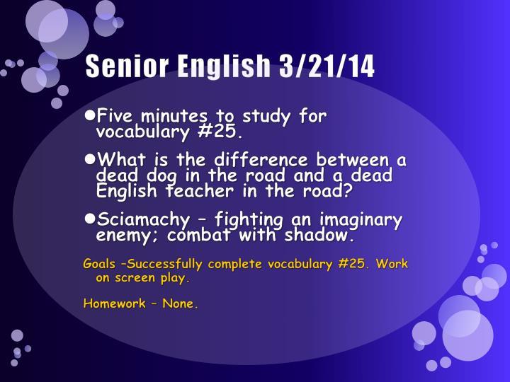 Senior English 3/21/14