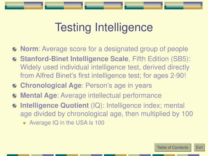 Testing Intelligence