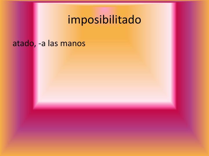 imposibilitado