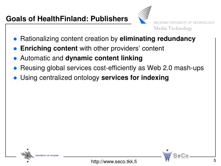 Goals of HealthFinland: Publishers