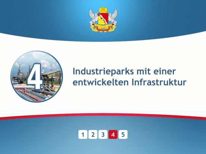 Industrieparks mit einer entwickelten Infrastruktur