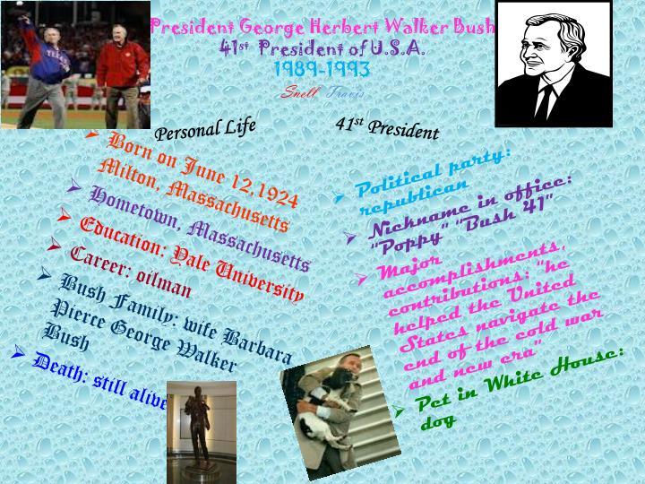 President George Herbert Walker Bush