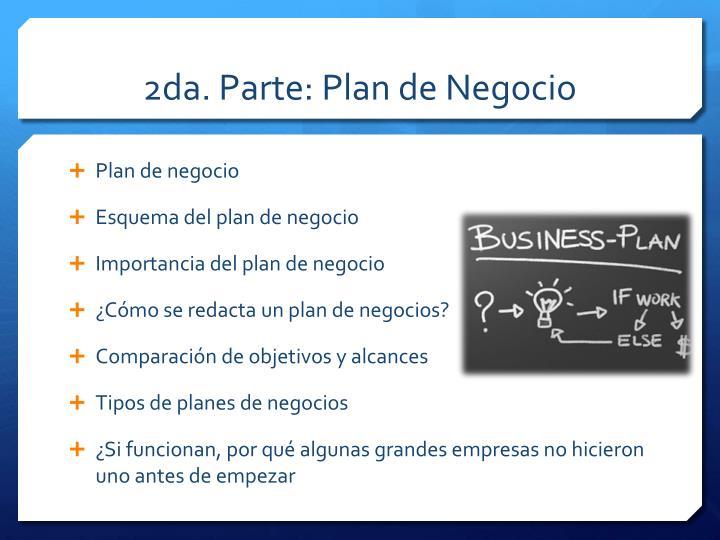 2da. Parte: Plan de Negocio