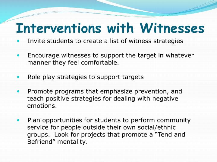 Interventions with Witnesses