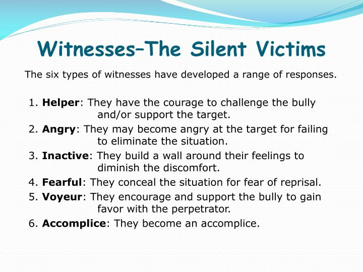 Witnesses–The Silent Victims