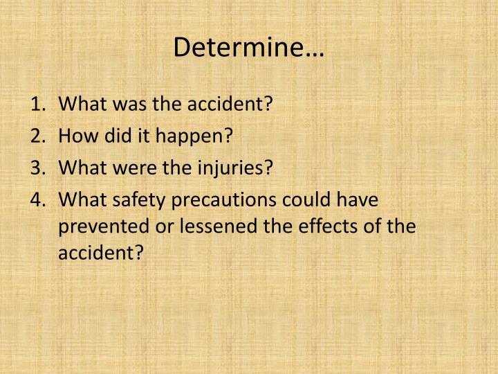Determine…