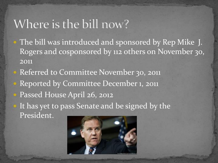 Where is the bill now?