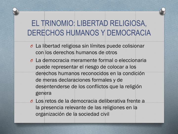 EL TRINOMIO: LIBERTAD RELIGIOSA, DERECHOS HUMANOS Y DEMOCRACIA