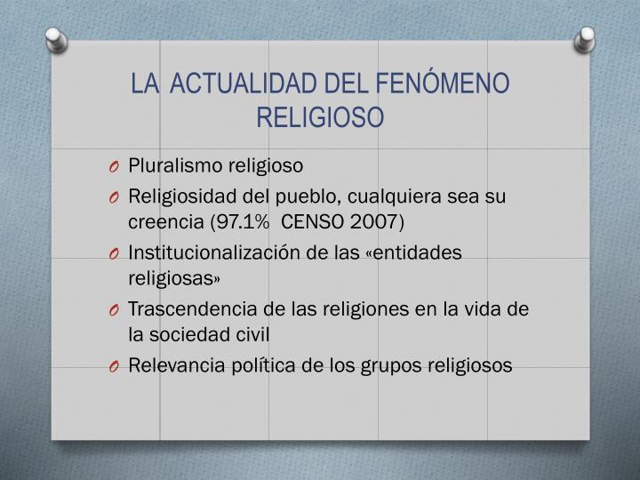 LA  ACTUALIDAD DEL FENÓMENO RELIGIOSO