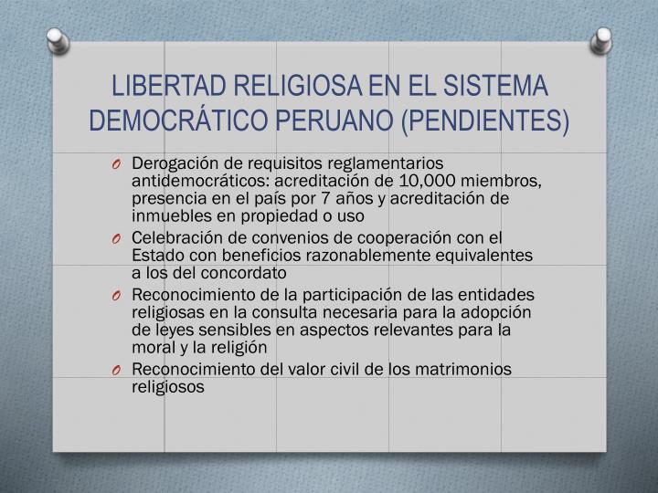 LIBERTAD RELIGIOSA EN EL SISTEMA DEMOCRÁTICO PERUANO (PENDIENTES)
