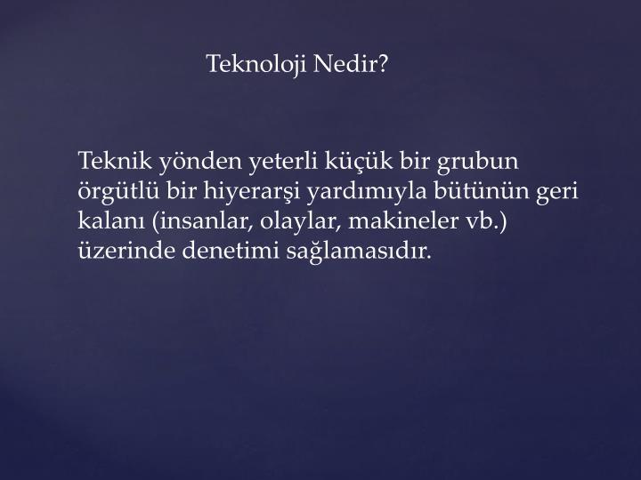 Teknoloji Nedir?