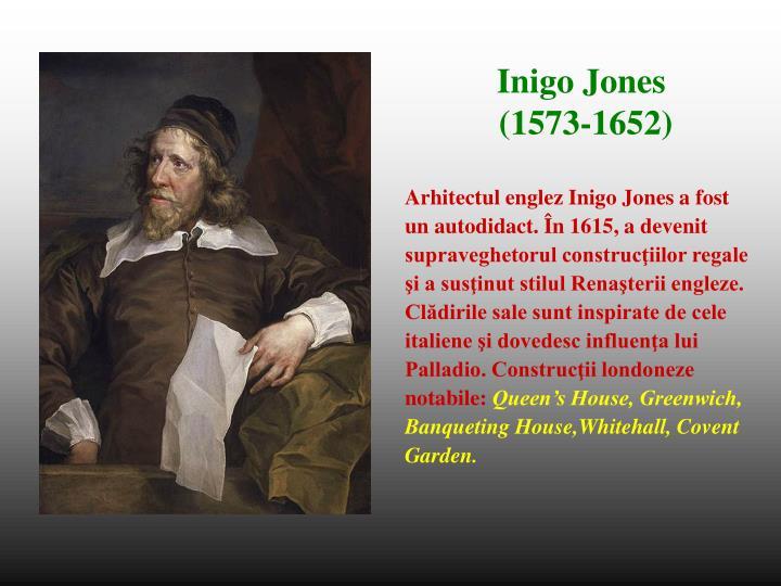 Arhitectul englez Inigo Jones a fost