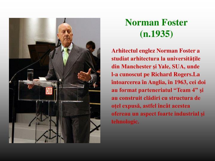 Arhitectul englez Norman Foster a