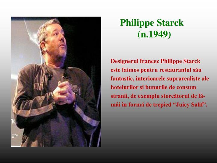 Designerul francez Philippe Starck