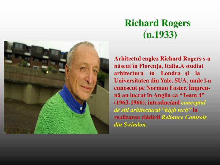 Arhitectul englez Richard Rogers s-a
