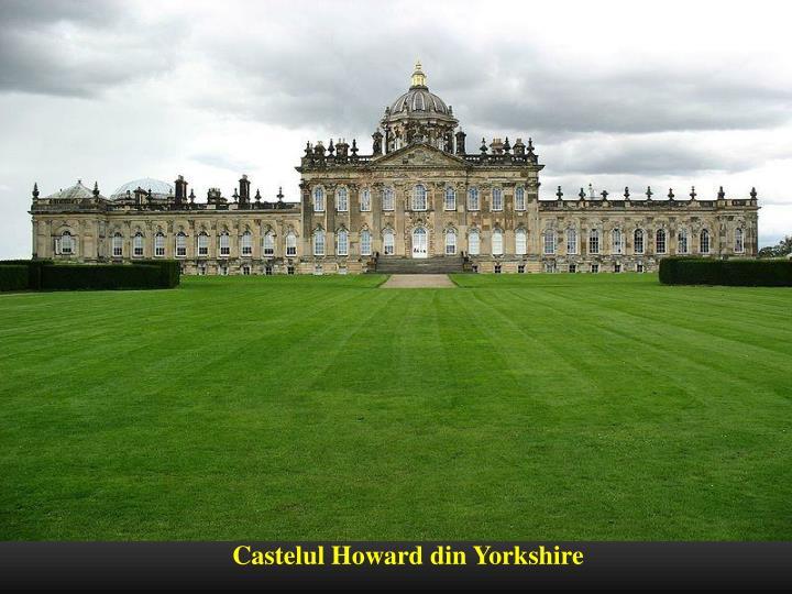 Castelul Howard din Yorkshire