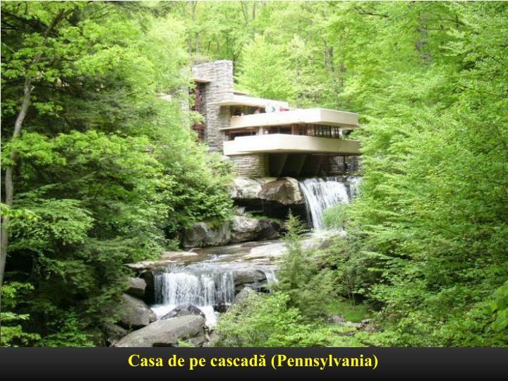 Casa de pe cascadă (Pennsylvania)