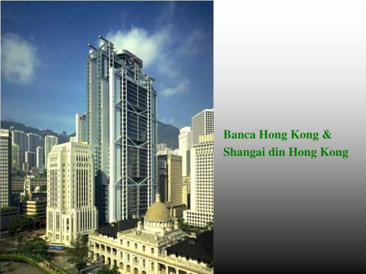 Banca Hong Kong &